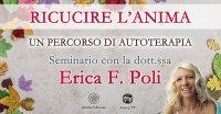"""Diretta streaming """"Ricucire l'Anima"""" con Erica F. Poli – Sabato 29 maggio 2021"""
