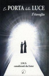 La Porta della Luce - Il Risveglio