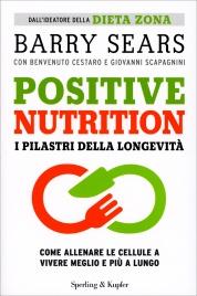 Positive Nutrition - I Pilastri della Longevità