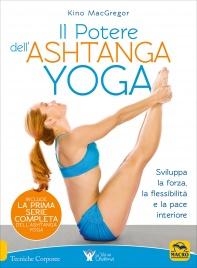 Il Potere dell'Ashtanga Yoga
