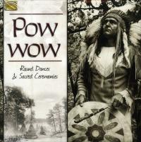 Powwow - Round Dances & Sacred Ceremonies