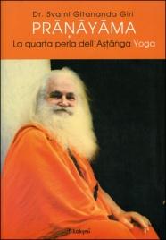 Pranayama - La Quarta Perla dell'Astanga Yoga