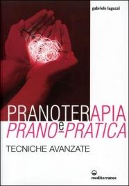 Pranoterapia e Prano-Pratica