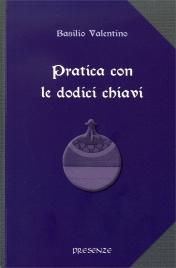 Pratica con le Dodici Chiavi