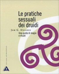 Le Pratiche Sessuali dei Druidi