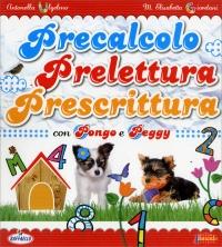 Precalcolo Prelettura Prescrittura con Pongo e Peggy