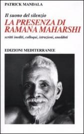 La Presenza di Ramana Maharshi - Il Suono del Silenzio