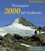 Prestigiosi 3000 del Sudtirolo