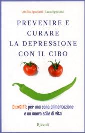 Prevenire e Curare la Depressione con il Cibo