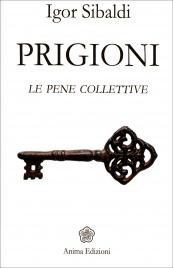 Prigioni - Le Pene Collettive