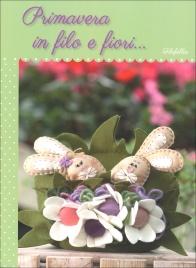 Primavera in Filo e Fiori...