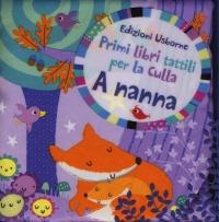 Primi Libri Tattili per la Culla - A Nanna