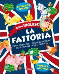 Primo Inglese - La Fattoria