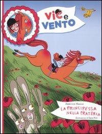 Vic & Vento: La Principessa nella Prateria
