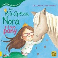 La Principessa Nora e il Suo Pony