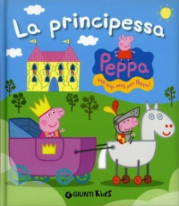 Peppa Pig - La Principessa