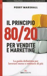 Il Principio 80/20 per Vendite e Marketing