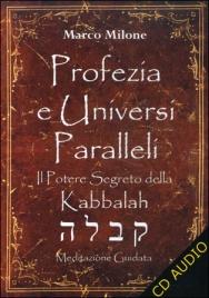 Profezia e Universi Paralleli