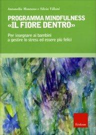 Programma Mindfulness «Il Fiore Dentro»