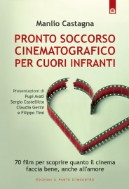 Pronto Soccorso Cinematografico per Cuori Infranti (eBook)