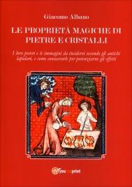 Le Proprietà Magiche di Pietre e Cristalli
