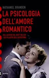 La Psicologia dell'Amore Romantico