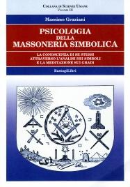 Psicologia della Massoneria Simbolica Volume 3