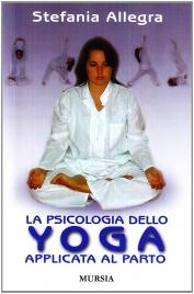 Psicologia dello Yoga applicata al Parto