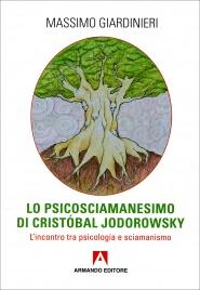 Lo Psicosciamanesimo di Cristobal Jodorowsky