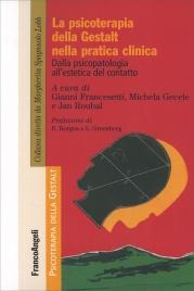 La Psicoterapia della Gestalt nella Pratica Clinica