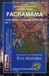 PACHAMAMA L'Educazione universale al vivir bien vol. 1 di a cura di Luciano Vasapollo, Ivonne Farah