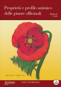 PROPRIETà E PROFILO ANIMICO DELLE PIANTE OFFICINALI di Raffaele Curti