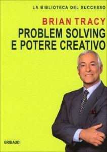 Problem Solving e Potere Creativo