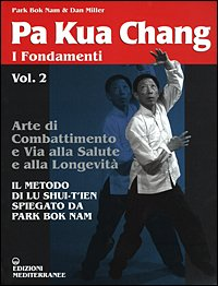Pa Kua Chang - I Fondamenti Vol. 2