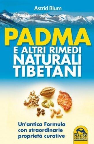 Padma e altri Rimedi Naturali Tibetani (eBook)
