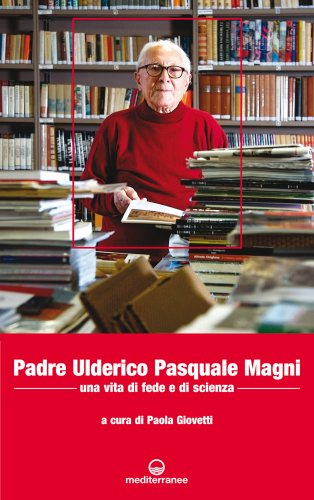 Padre Ulderico Pasquale Magni (eBook)