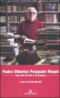 Padre Ulderico Pasquale Magni