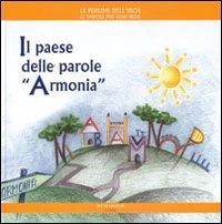 """Il Paese delle Parole """"Armonia"""""""