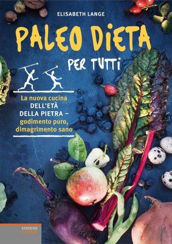 Paleo Dieta per Tutti (eBook)