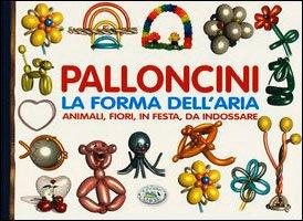 Palloncini, la Forma dell'Aria
