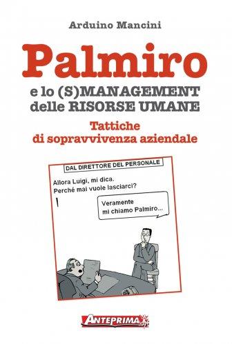 Palmiro e lo (s)management delle Risorse Umane (eBook)