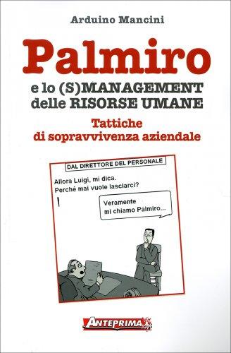 Palmiro e lo (S)Management delle Risorse Umane