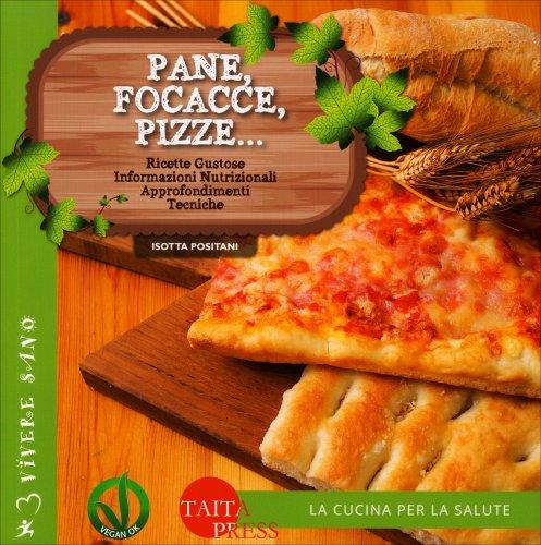 Pane, Focacce, Pizze...
