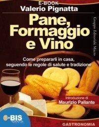 Pane, Formaggio e Vino (eBook)