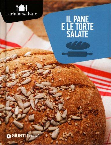 Il Pane e le Torte Salate