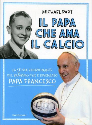 Il Papa che Ama il Calcio