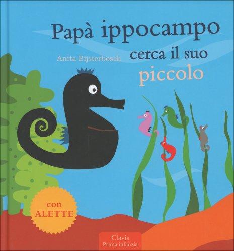 Papa' Ippocampo Cerca il Suo Piccolo