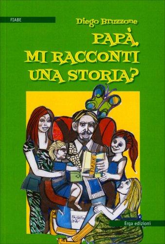 Papà, Mi Racconti Una Storia?