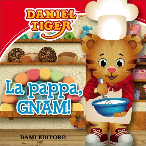 La Pappa, Gnam! - Daniel Tiger
