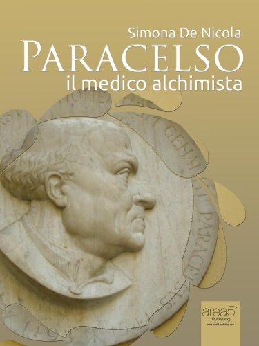 Paracelso, il Medico Alchimista (eBook)
